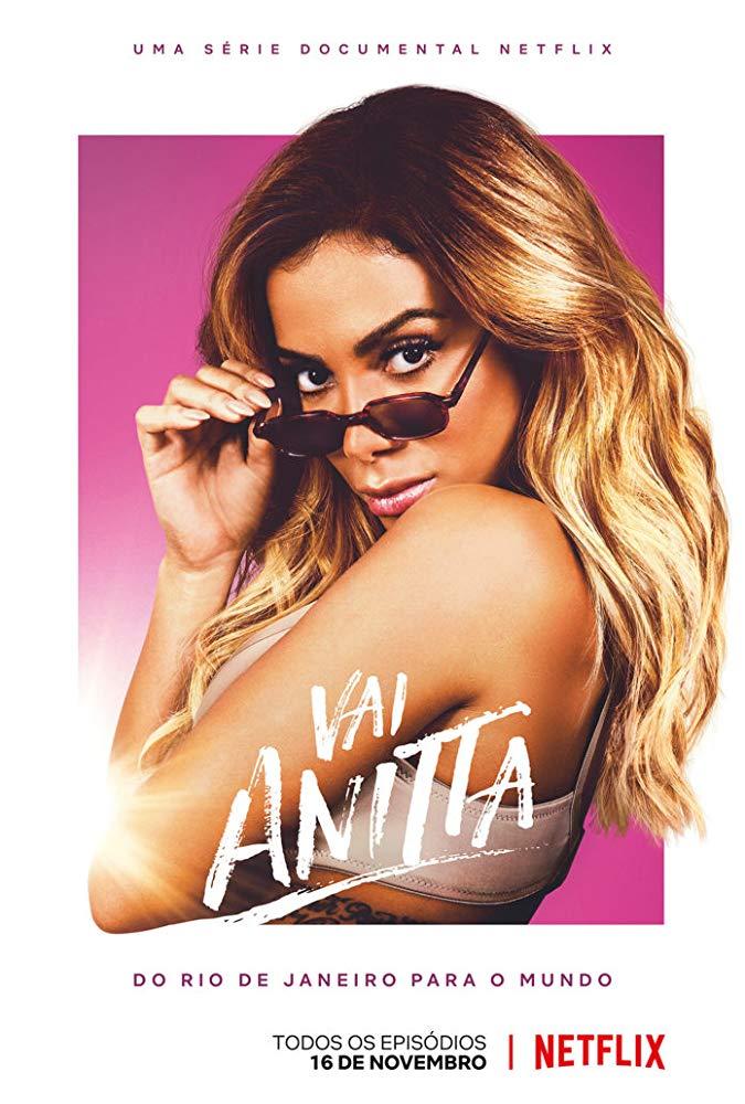 Vai Anitta: 1ª Temporada Completa